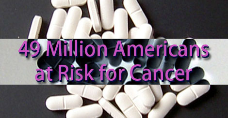 Psych Meds Put 49 Million Americans at Risk for Cancer