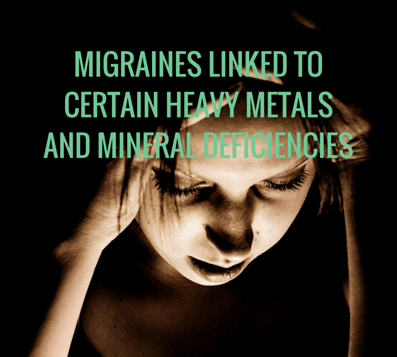 Migraines Linked to Certain Heavy Metals and Mineral Deficiencies