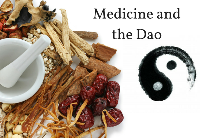Medicine and the Dao: Part I