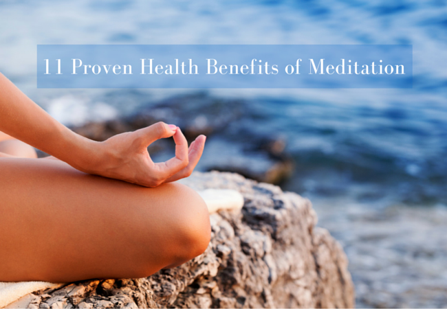 11 Proven Health Benefits of Meditation
