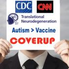 CDC Autism/Vaccine Coverup Extends to Media and Journals