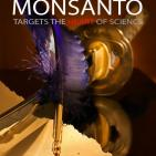Monsanto Targets the Heart of Science: The Goodman Affair