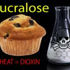 Sucralose's (Splenda) Harms Vastly Underestimated: Baking Releases Dioxin