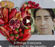 2 Things Everyone Should Do To Be Healthy