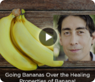 Going Bananas Over the Healing Properties of Banana!