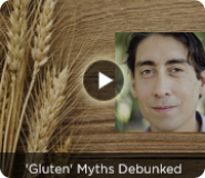'Gluten' Myths Debunked