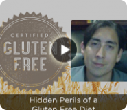 Hidden Perils of a Gluten Free Diet