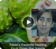 Sayer's Favorite Healing Fruit From the Jungle
